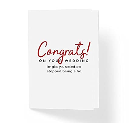 Amazon Com Funny Wedding Card Congratulations On Your Wedding I