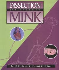 Dissection Guide and Atlas to the Mink by Brand: Morton Publishing Company