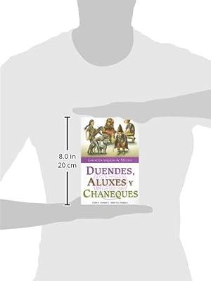 Duendes Aluxes Y Chaneques Los Seres Magicos De Mexico Spanish