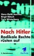 Nach Hitler. Radikale Rechte rüsten auf.