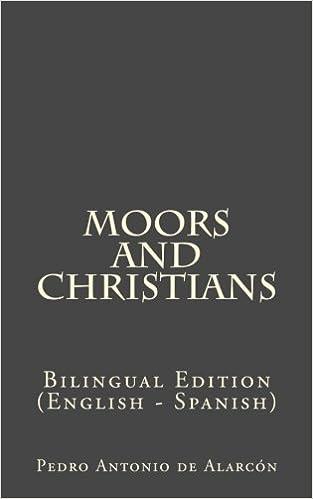 Moors and Christians: Bilingual Edition (English - Spanish)