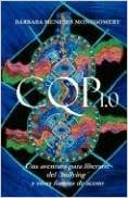 Cqp 1.0 - Una Aventura Para Liberarte del 'Bullying' y Otras Formas de Acoso