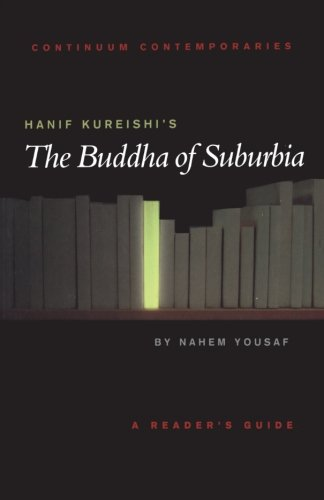 "the buddha of suburbia essay Stereotypes in hanif kureishi's the buddha of suburbia cristiana cornea the faculty of letters ""babes-bolyai"" university cluj-napoca, romania hanif kureishi's novel, the buddha of suburbia, presents numerous discrepancies existing between the english and the indian culture, emphasizing the fact."