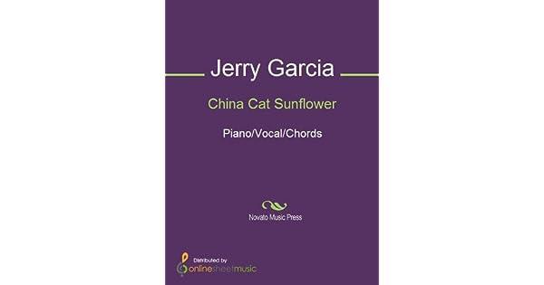 China Cat Sunflower Ebook Grateful Dead Jerry Garcia Amazon