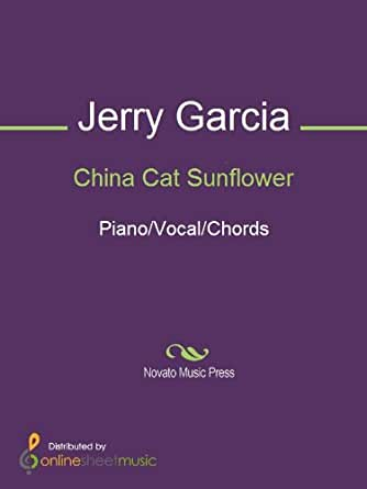 China Cat Sunflower Kindle Edition By Grateful Dead Jerry Garcia