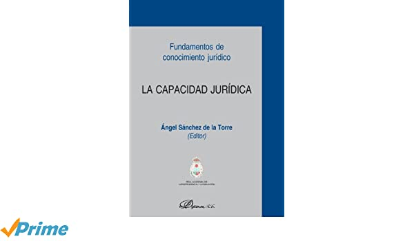 La Capacidad Jurídica (Spanish Edition): Unknown: 9788497726528: Amazon.com: Books