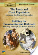 The Lewis and Clark Expedition: Crossing the Rocky Mountains (Lewis And Clark Crossing The Rocky Mountains)