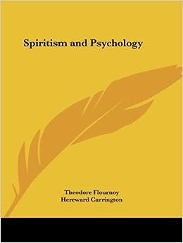Spiritism and Psychology (1911)