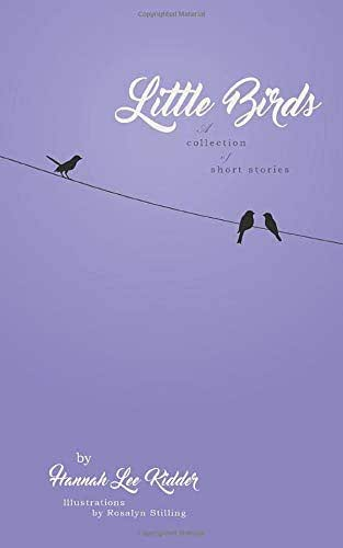 Little Birds: A collection of short stories
