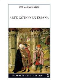 Descargar Libro Arte Gótico En España José María Azcárate