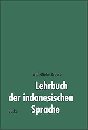 Lehrbuch der indonesischen Sprache: Amazon.de: Erich D Krause: Bücher