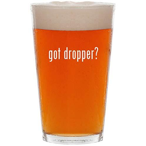 got dropper? - 16oz All Purpose Pint Beer Glass ()