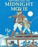 Matthew and the Midnight Movie, Allen Morgan, 0773762736