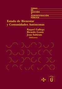 Estado De Bienestar Y Comunidades Autónomas: La Descentralización De Las Políticas Sociales En España