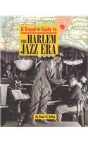 Harlem Jazz Era (Travel Guide to)