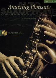 Hal Leonard Amazing Phrasing - Alto Sax (Alto Saxophone Scales)