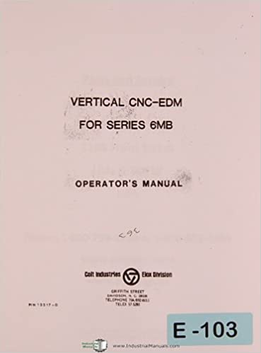 Colt Elox EDM CNC, Vertical operations for Fanuc 6MV, Operator's