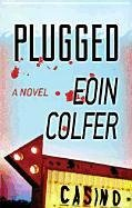 Plugged (Center Point Platinum Mystery (Large Print))