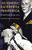 The Scientific Enterprise in America : Readings from Isis, , 0226608379