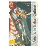 American Indian Culture, Volume 2, Carole A. Barrett, 1587651947