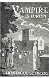 The Vampire in Europe, Summers, Montague, 0710309465