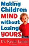 Making Children Mind without Losing Yours 2nd (second) edition Text Only