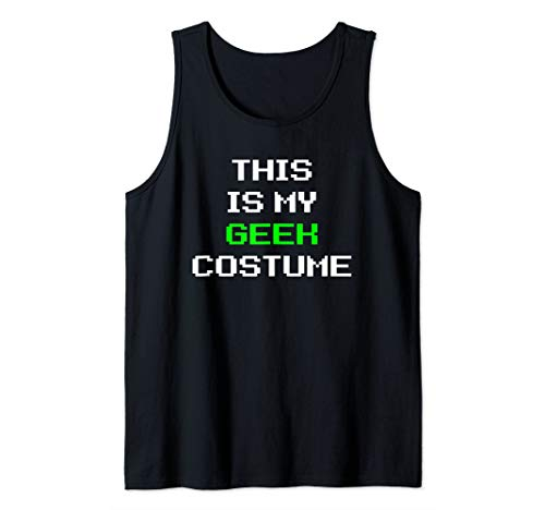 This Is My Geek Costume Halloween Lazy Easy Tank Top