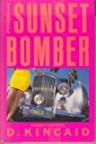 The Sunset Bomber, D. Kincaid, 0671604449