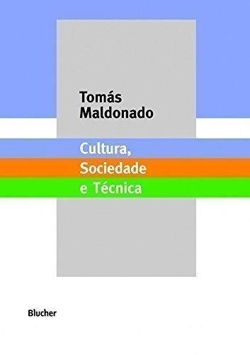 Cultura, Sociedade e Técnica