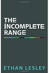 The Incomplete Range (Curriculum) Paperback