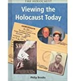 Viewing the Holocaust Today, Philip Brooks, 1403408157