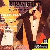 Stravinsky: The Composer, Vol. 7 (Historie Du Soldat) (Robert Stravinsky Craft)