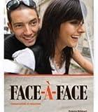 Face-À-Face Se + Supersite : Conversation et Redaction, Ghillebaert and Ghillebaert, Francoise, 1605762563