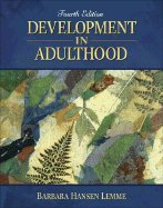 Development in Adulthood (4th, 06) by Lemme, Barbara Hansen [Hardcover (2005)] (Development In Adulthood 4th compare prices)