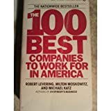 The One Hundred Best Companies to Work for in America, Robert Levering and Milton Moskowitz, 0451159543