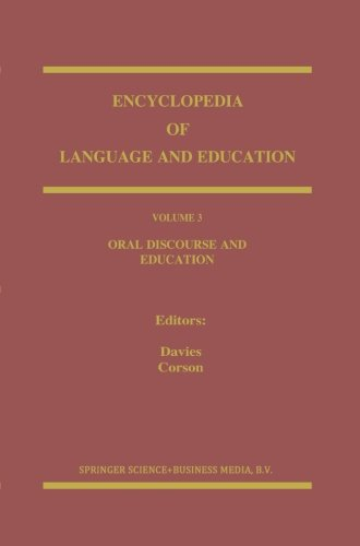 Oral Discourse and Education (Encyclopedia of Language and Education) (Volume 3) (Encyclopedia Of Gender And Society Volume 1)