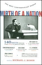 Mirth of a Nation: The Best Contemporary Humor, Michael J. Rosen