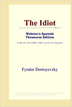 Book The Idiot (Webster's Spanish Thesaurus Edition)
