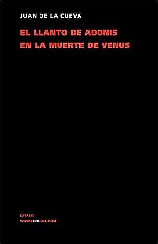 Llanto de Adonis en la muerte de Venus (Poesia) (Spanish Edition): Juan de la Cueva: 9788498168082: Amazon.com: Books