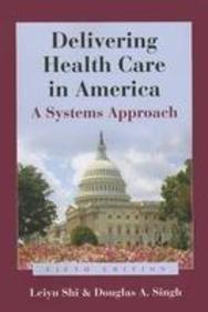 Delivering Healthcare in America 5th Edition