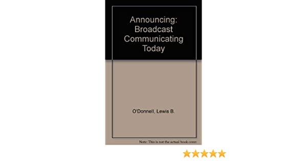 Announcing Broadcast Communicating Today