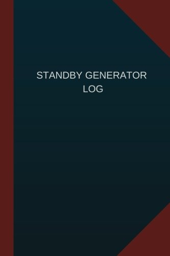 Standby Generator Log (Logbook, Journal - 124 pages, 6' x 9'): Standby Generator Logbook (Blue Cover, Medium) (Logbook/Record Books)