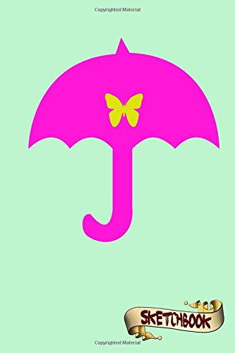 Sketchbook: Pink Umbrella, girls gift, Butterfly design Journal, Drawing sketch Pad and blank Notebook gift for school kids, boys and girls, Children Animals Doodles pdf