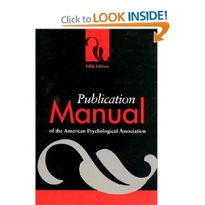 Publication Manual of the American Psychological Association (2007 5th Edition)