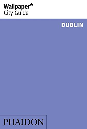 Wallpaper-City-Guide-Dublin-2014-Wallpaper-City-Guides