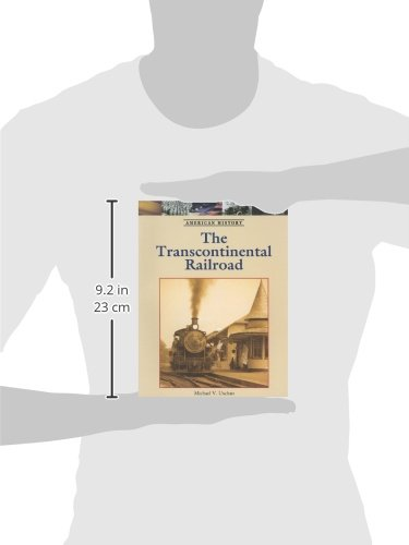 The Transcontinental Railroad (American History)