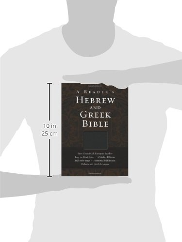 A Reader's Hebrew and Greek Bible by HarperCollins Christian Pub.