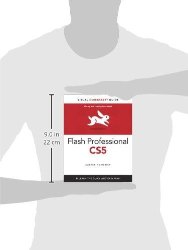 Flash Professional CS5 for Windows and Macintosh: Visual QuickStart Guide