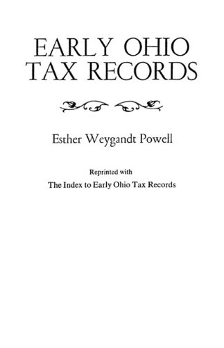"""Early Ohio Tax Records Reprinted with """"The Index to Early Ohio Tax Records"""""""