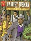 Harriet Tubman and the Underground Railroad, Michael J. Martin, 073685245X